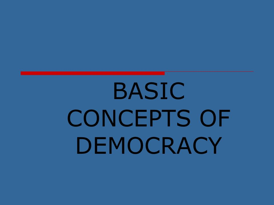 concepts of democracy Technically there are more than five principles of american democracy according to online research and my us government textbook, one of the principles is that we have free elections which are .