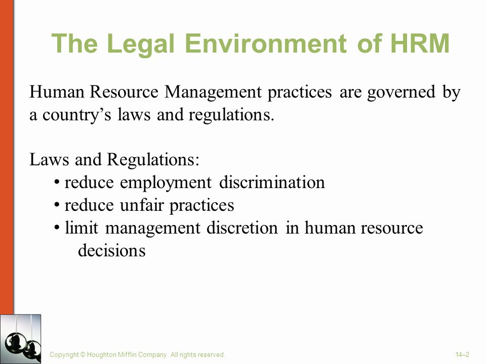 human resource management laws and regulations The field of human resources management is greatly influenced and shaped by state and federal employment legislation indeed, regulations and laws govern all aspects of human resource management, including recruitment, placement, development, and compensation areas.