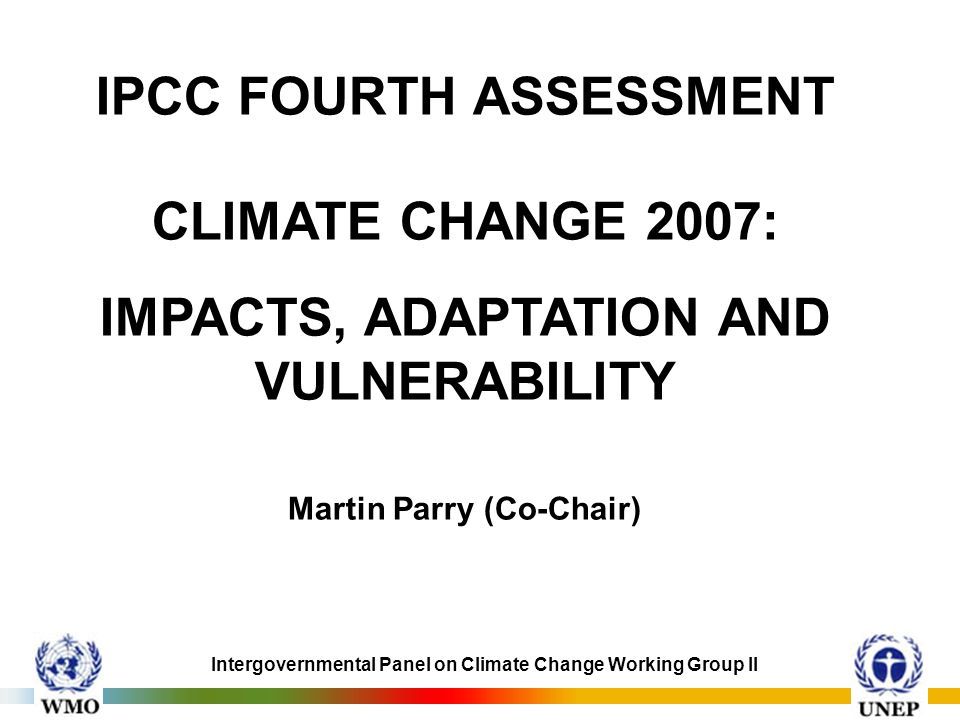 IPCC FOURTH ASSESSMENT CLIMATE CHANGE 2007: