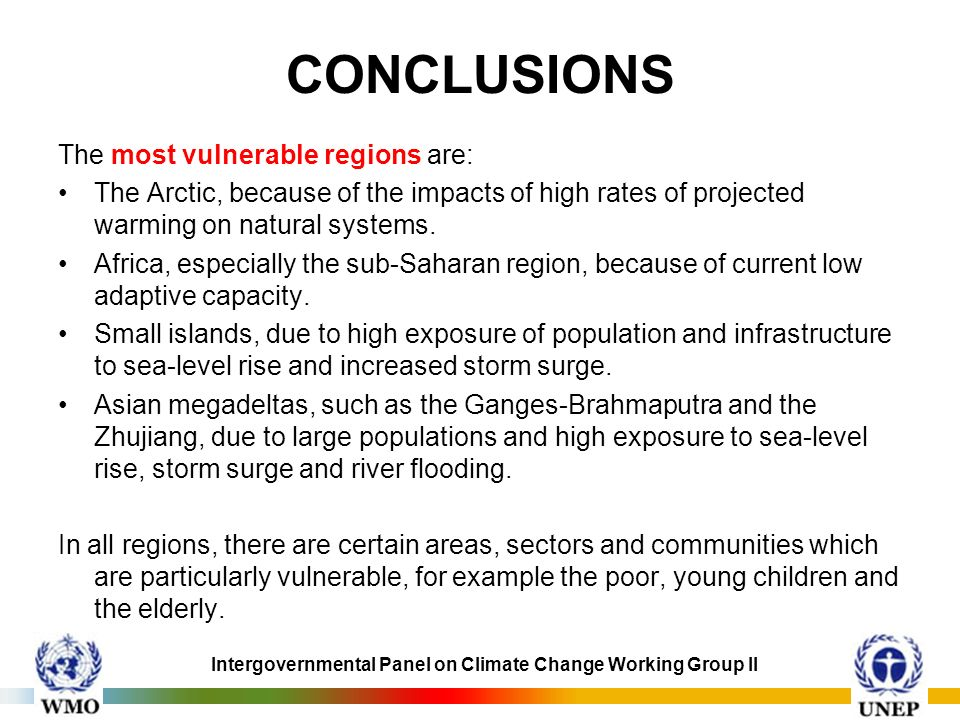 CONCLUSIONS The most vulnerable regions are: