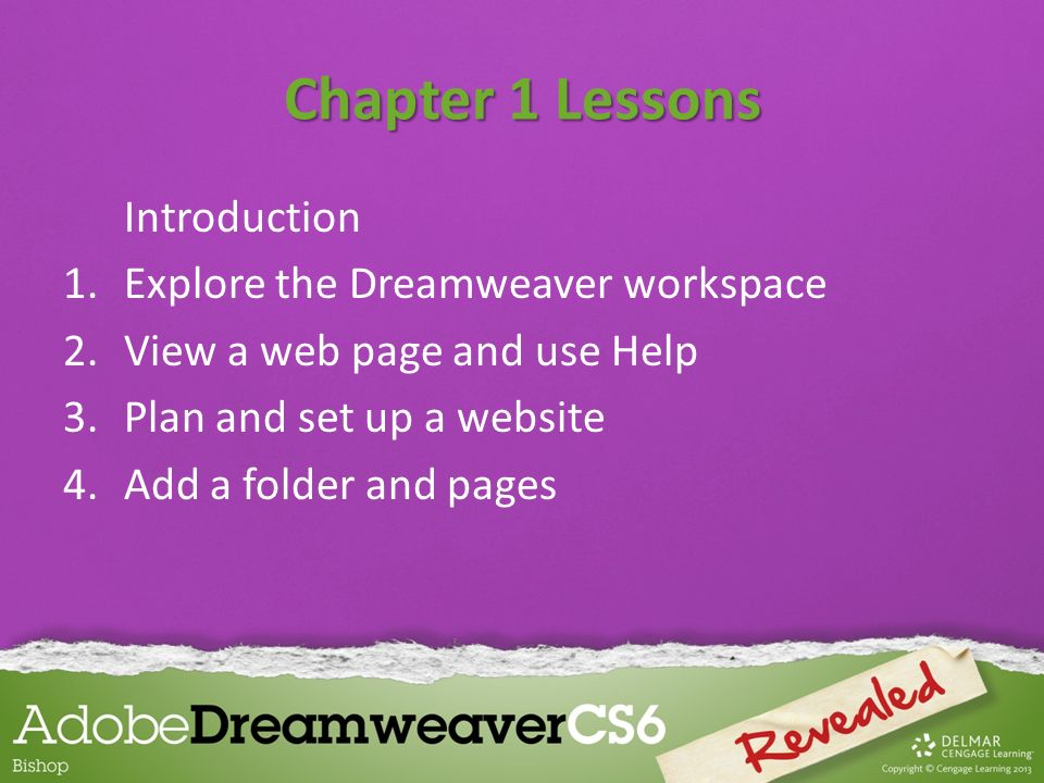 Chapter 1 Lessons Introduction Explore the Dreamweaver workspace