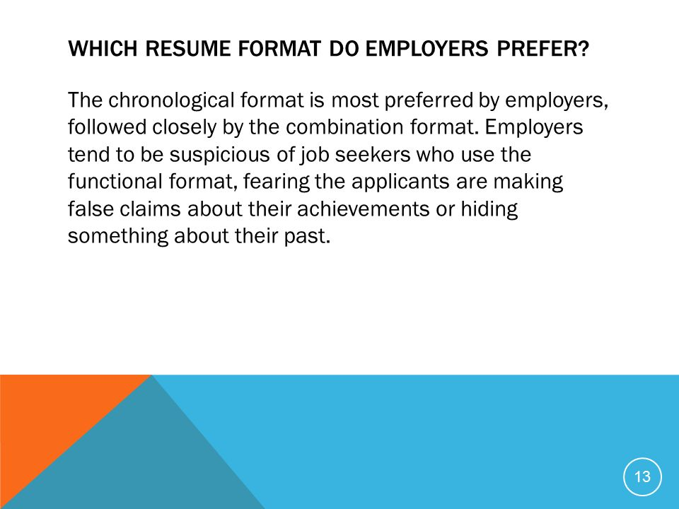 which format do most employers prefer for resum