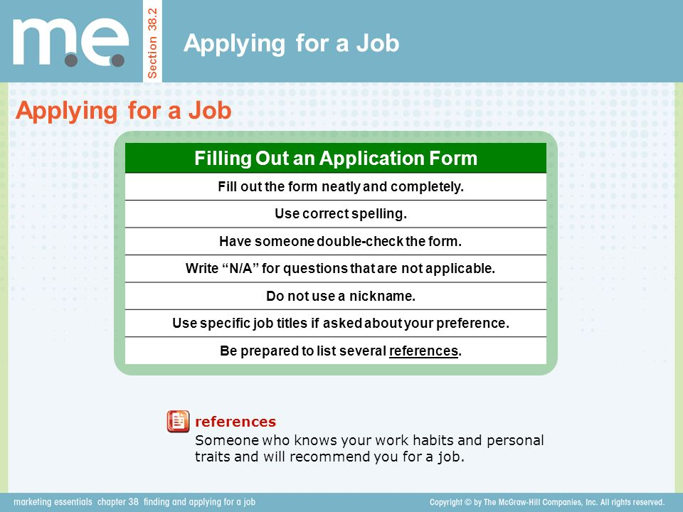Applying for a Job Applying for a Job Filling Out an Application Form