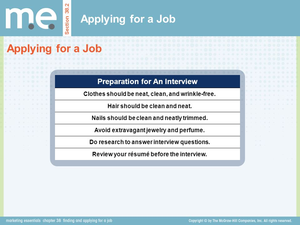 Applying for a Job Applying for a Job Preparation for An Interview