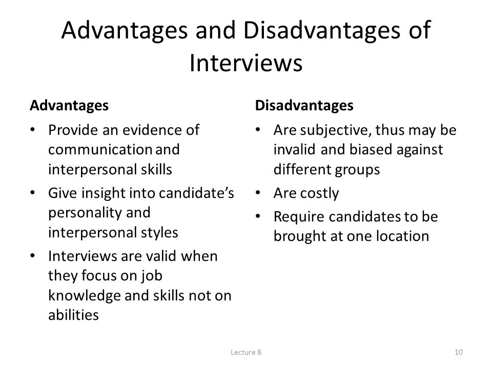 what are the advantages and limitations of in depth interviews Help here are the advantages and disadvantages of a semi-structured interview  advantages large amount of detail generated fairly flexible and sensitive.