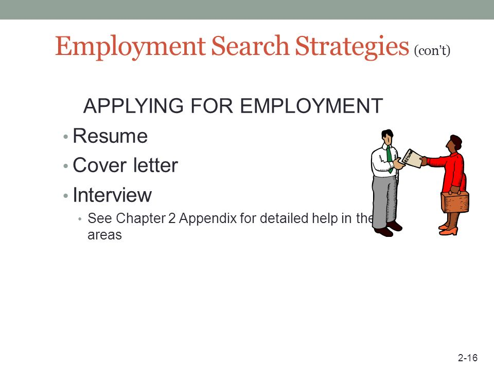 Employment Search Strategies (con't)