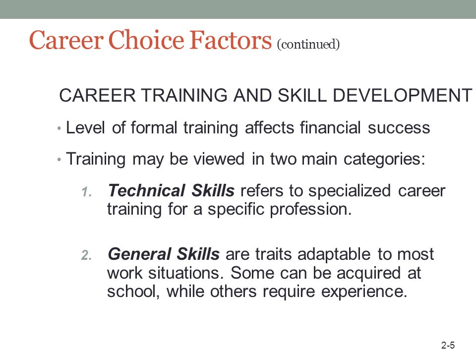Career Choice Factors (continued)