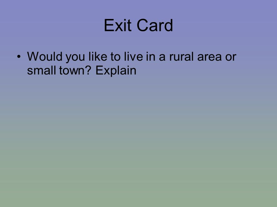Rural settlement patterns ppt video online download What s it like to live in a small town