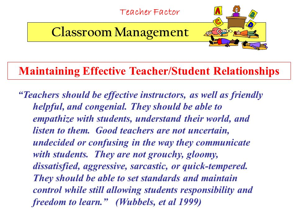 how to establish and maintain a good student teacher relationship