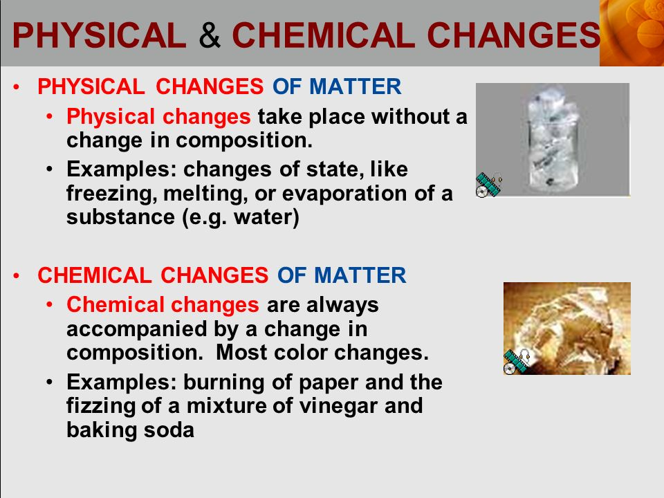 http://slideplayer.com/6221533/20/images/8/PHYSICAL+%26+CHEMICAL+CHANGES.jpg