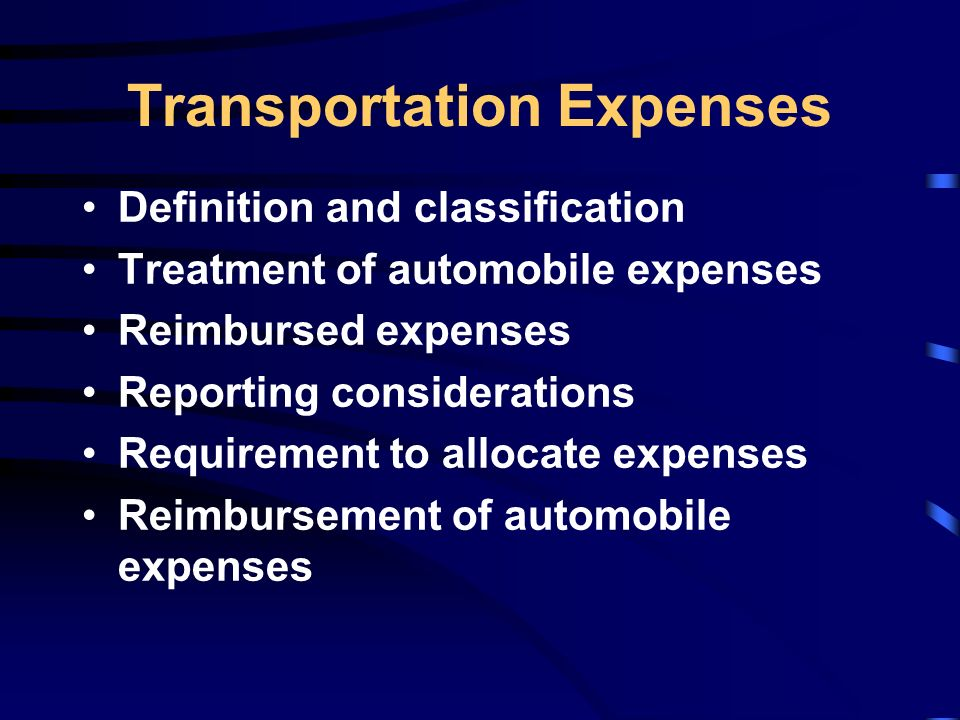 Transportation Expenses. 11 Definition And Classification