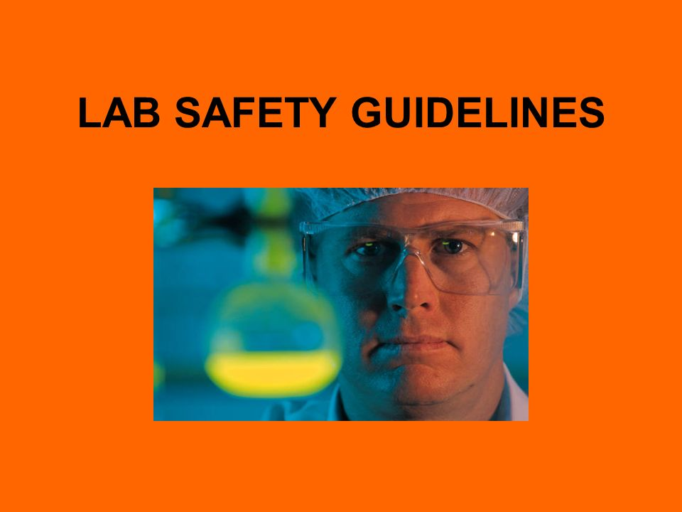 laboratory guidelines Laboratory safety is governed by numerous local,  and guidance that deal with  laboratory hazards,  the purpose of the chp is to provide guidelines for.