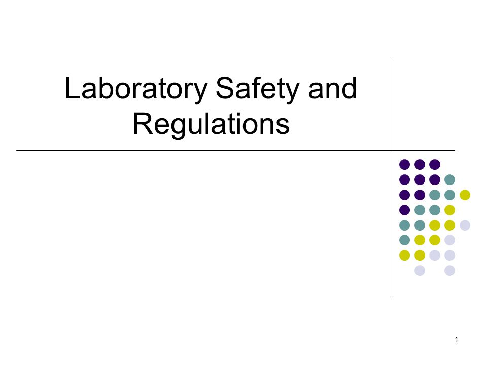 Laboratory Safety And Regulations Ppt Video Online Download
