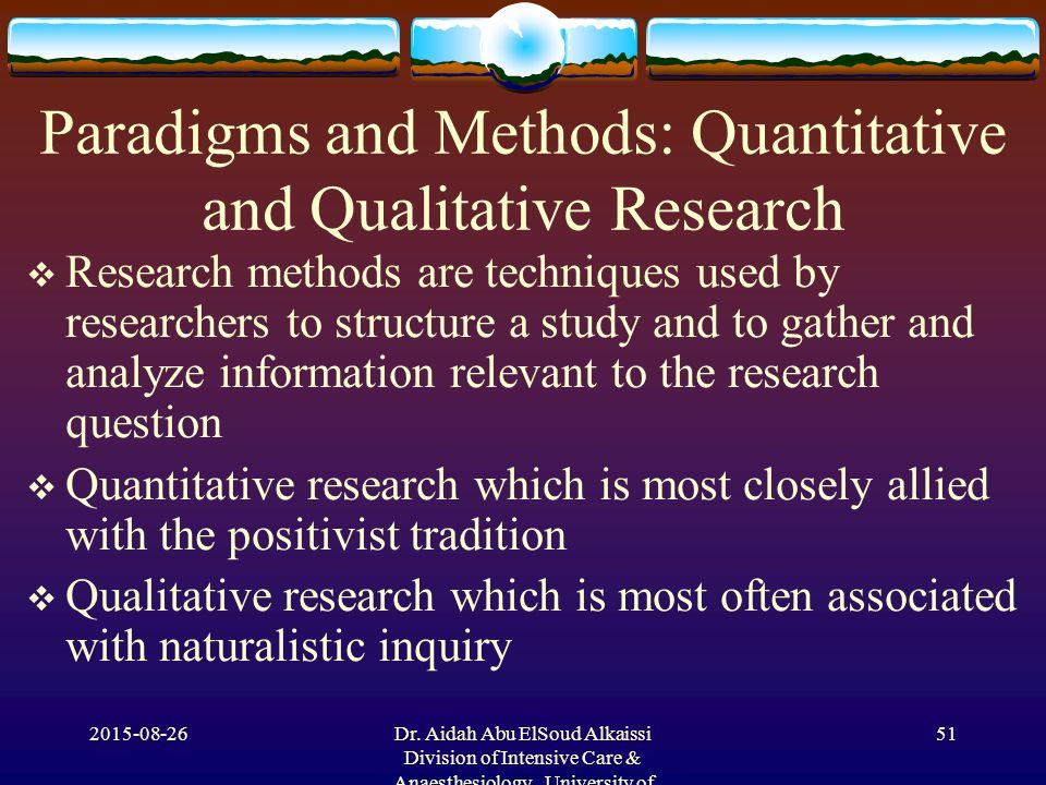 definition of quantitative research method For quantitative analysis, run the quantitative method a minimum of ten times validation of analytical methods: scientific working group for the analysis of seized drugs (swgdrug) the pgx is a portable contact angle tester that offers a quantitative method for evaluating the interaction between a liquid and sample.