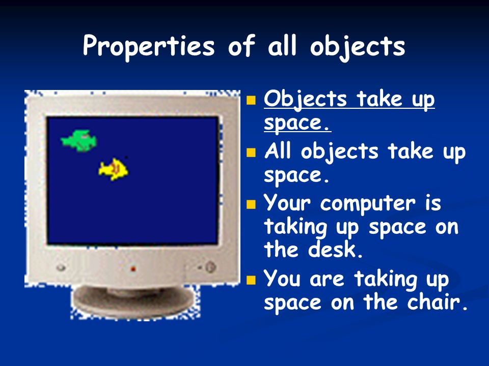Properties of all objects