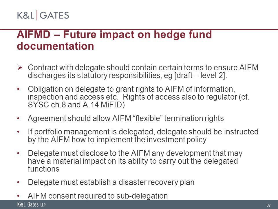 Hedge fund documentation current issues and industry standards aifmd future impact on hedge fund documentation platinumwayz