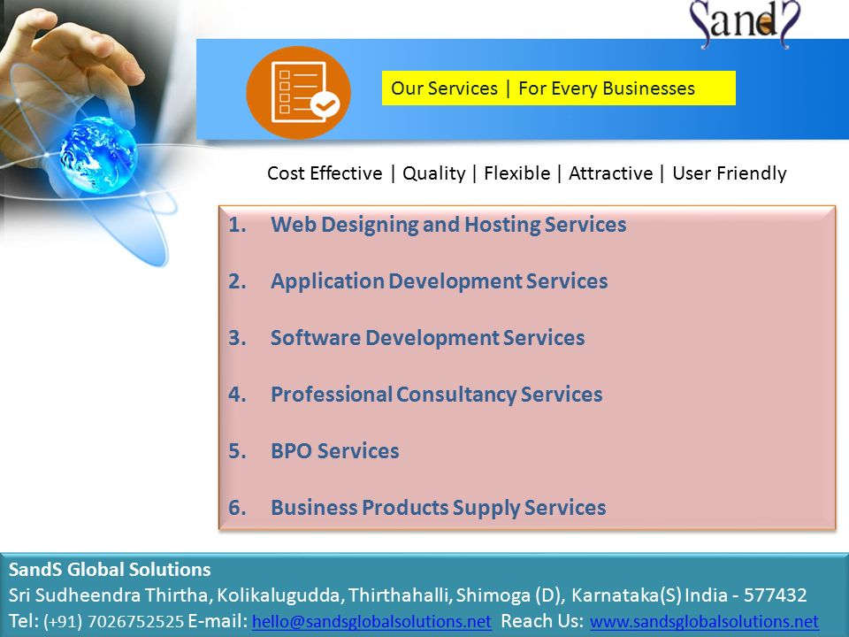 Cost Effective | Quality | Flexible | Attractive | User Friendly