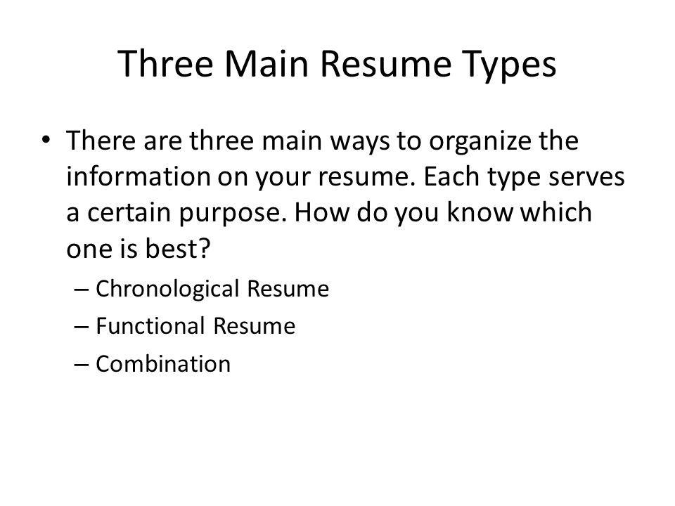 three main resume types