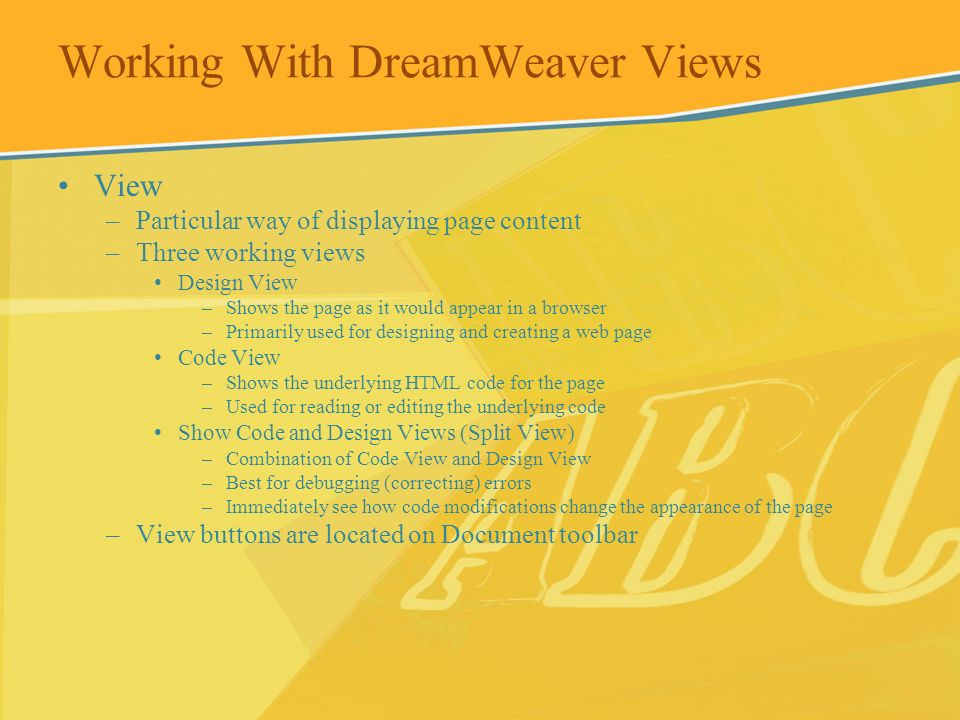 Working With DreamWeaver Views