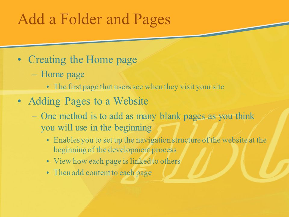 Add a Folder and Pages Creating the Home page