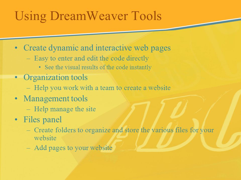 Using DreamWeaver Tools