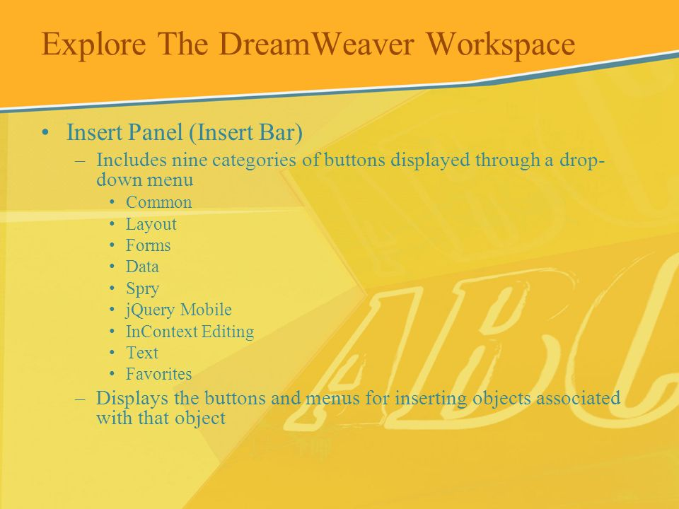 Explore The DreamWeaver Workspace