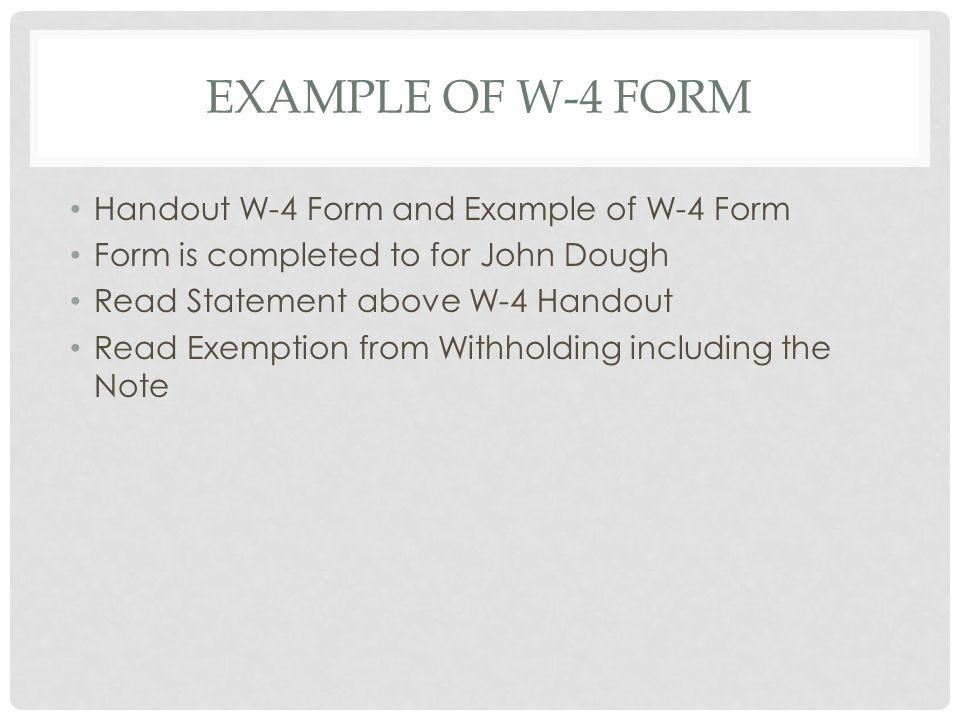 Example of W-4 Form Handout W-4 Form and Example of W-4 Form