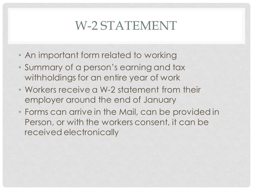 W-2 Statement An important form related to working