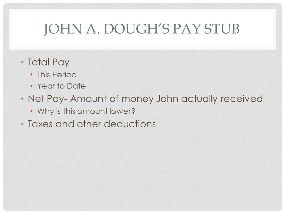 John A. Dough's Pay Stub Total Pay