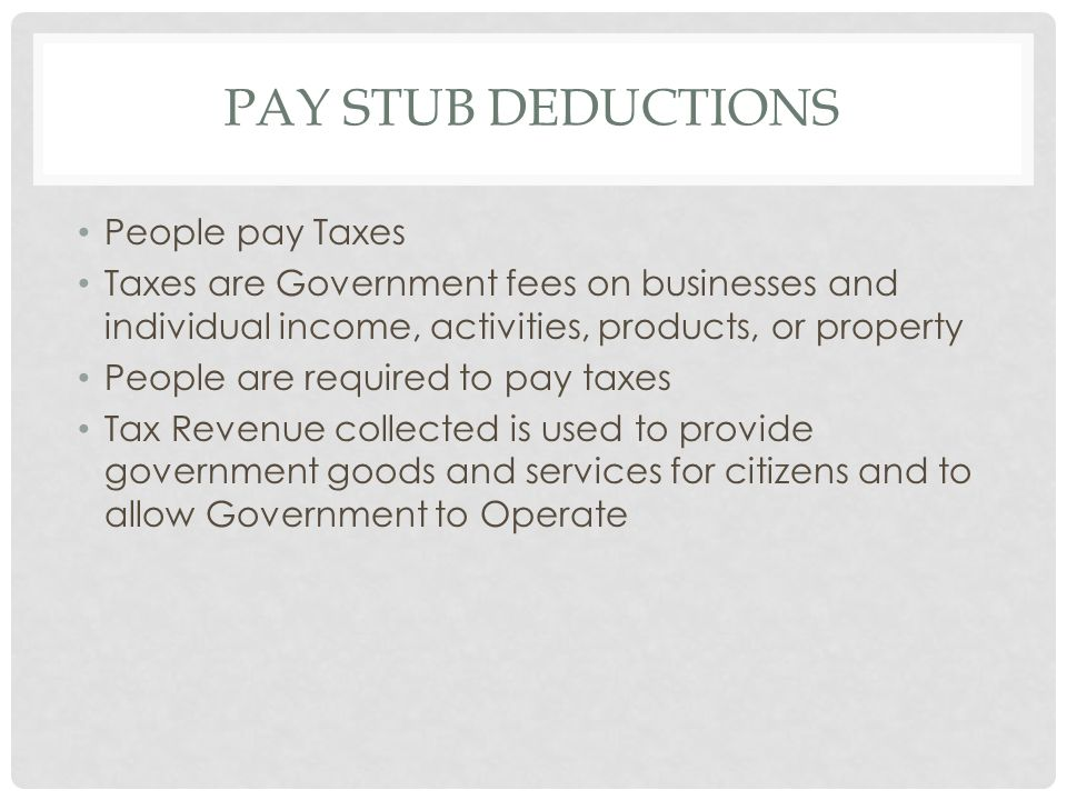 Pay Stub Deductions People pay Taxes