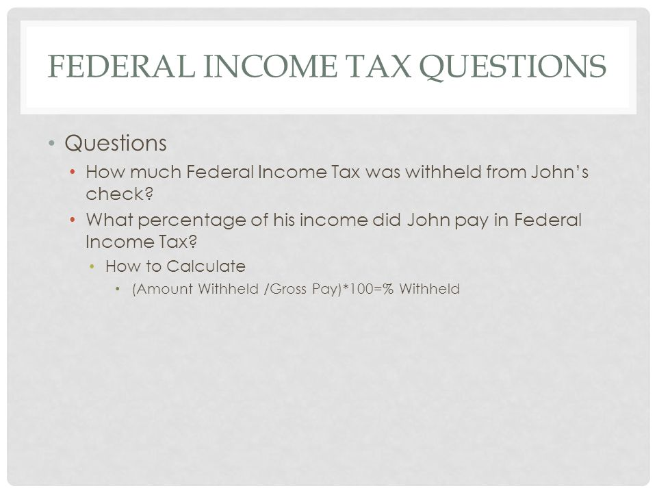 Federal Income Tax Questions