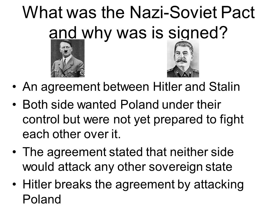 What was the Nazi-Soviet Pact and why was is signed