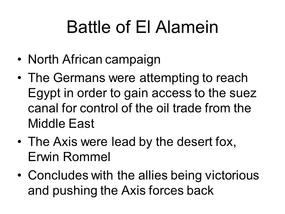 Battle of El Alamein North African campaign