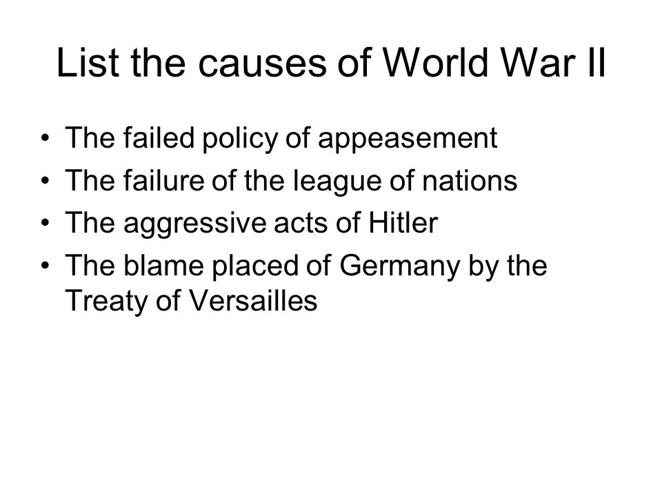List the causes of World War II