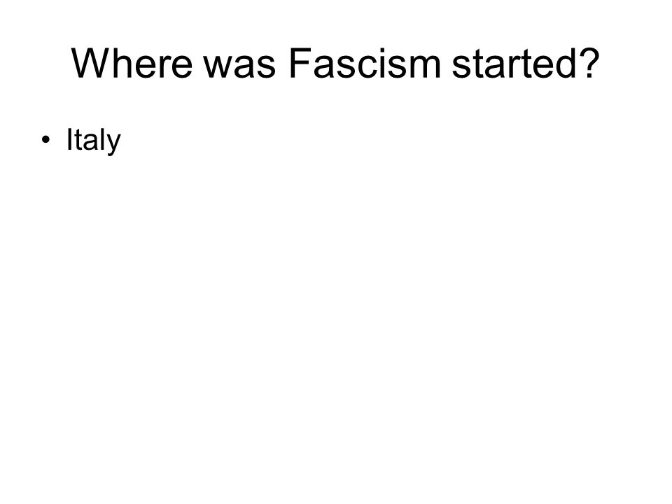 Where was Fascism started