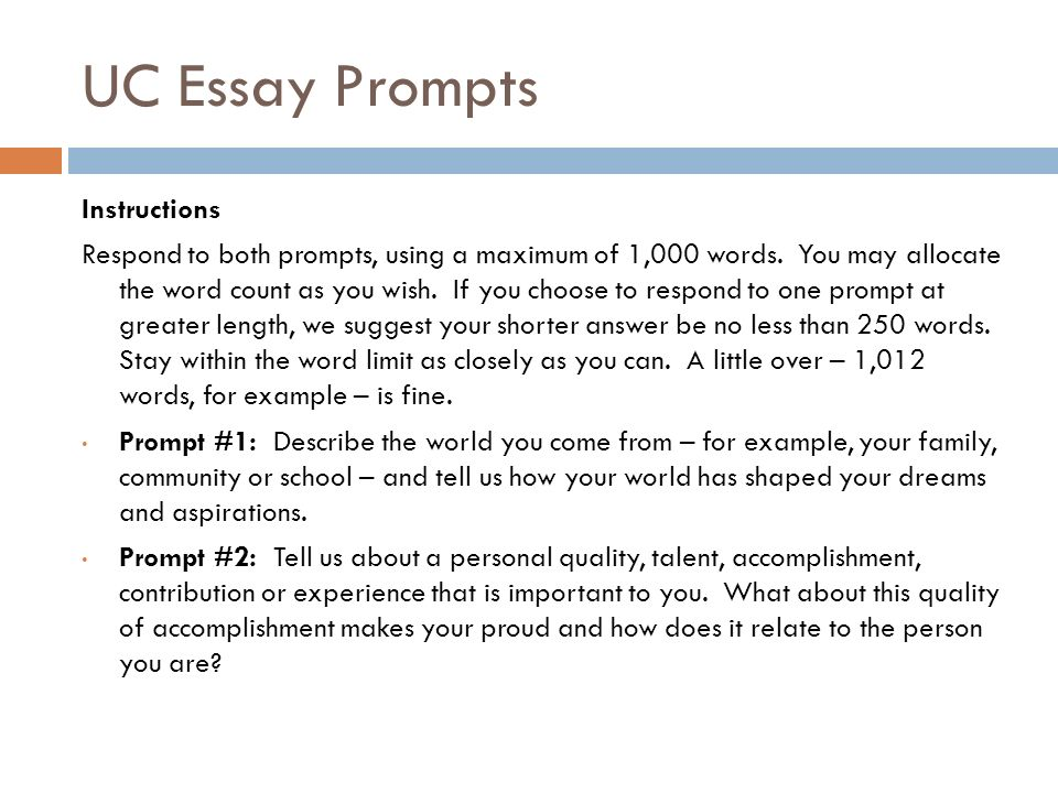 uc prompt essays 2011 In this article, i'll dissect the eight uc essay prompts in detail what are they  asking you for what do they want to know about you what do uc.