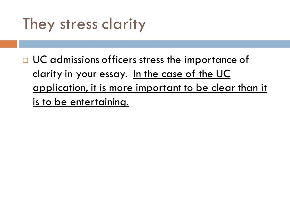 for champs juniors and seniors ppt  30 they stress clarity uc admissions