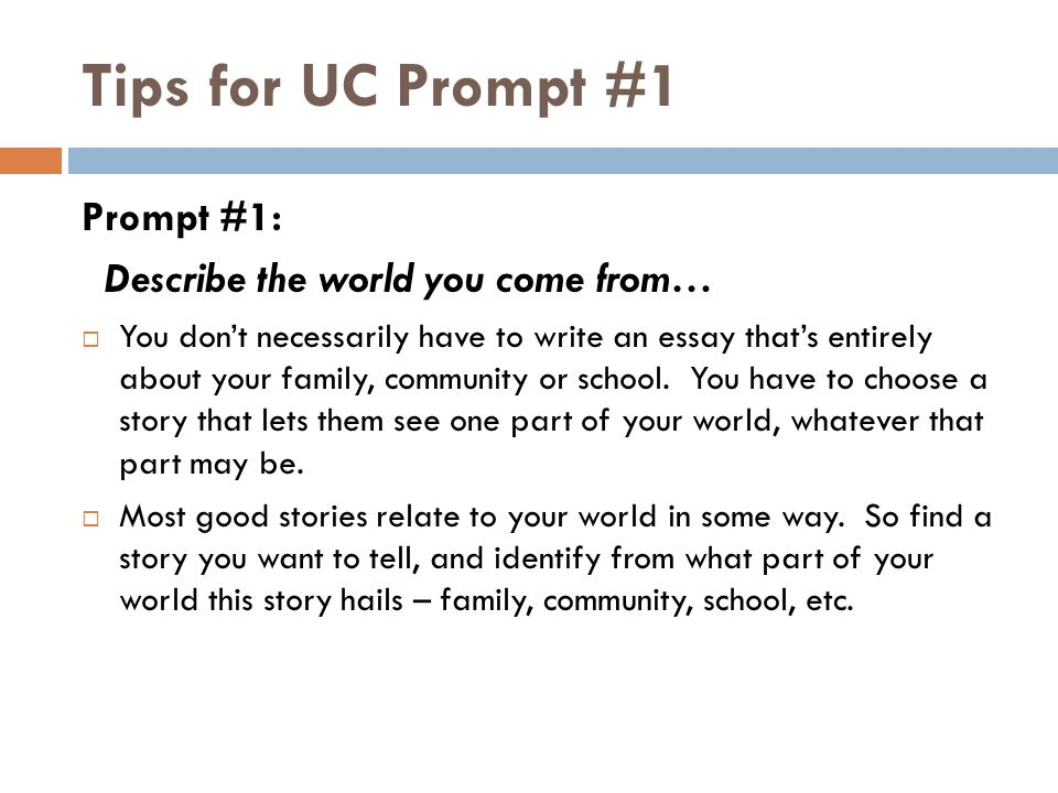 prompt one uc essay Uc prompt #1 essay help  sat subject test : i signed up for 3 and the day of the test only took one does it still count  4 answers.