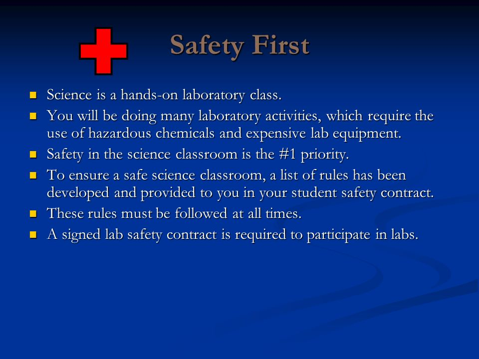 Safety First Science is a hands-on laboratory class.