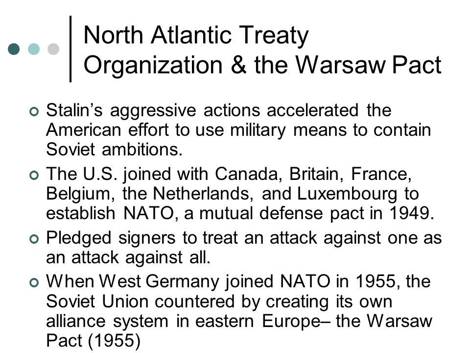 A conflicts of north atlantic treaty organization and warsaw pact