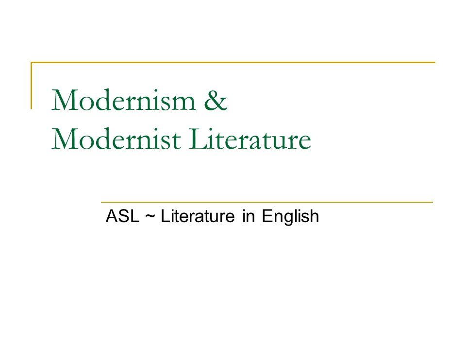 modernism modernist literature ppt video online  modernism modernist literature