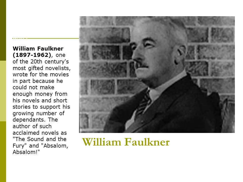 William Faulkner Biography