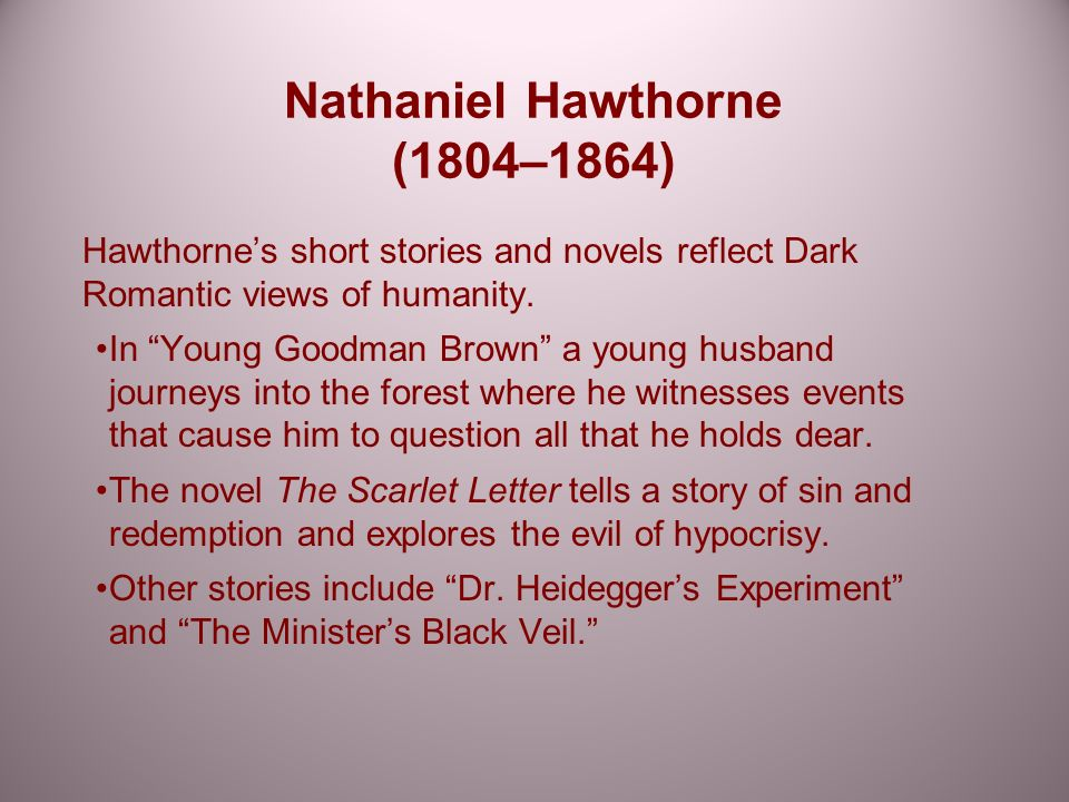 the works of nathaniel hawthorne 1804 1864