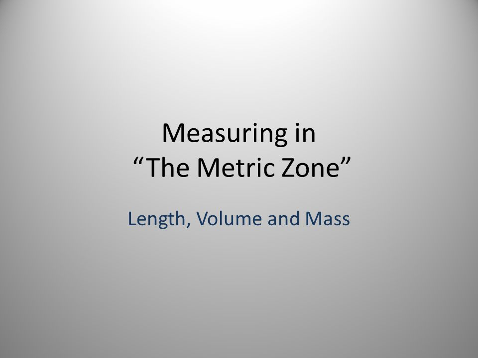 Measuring in The Metric Zone