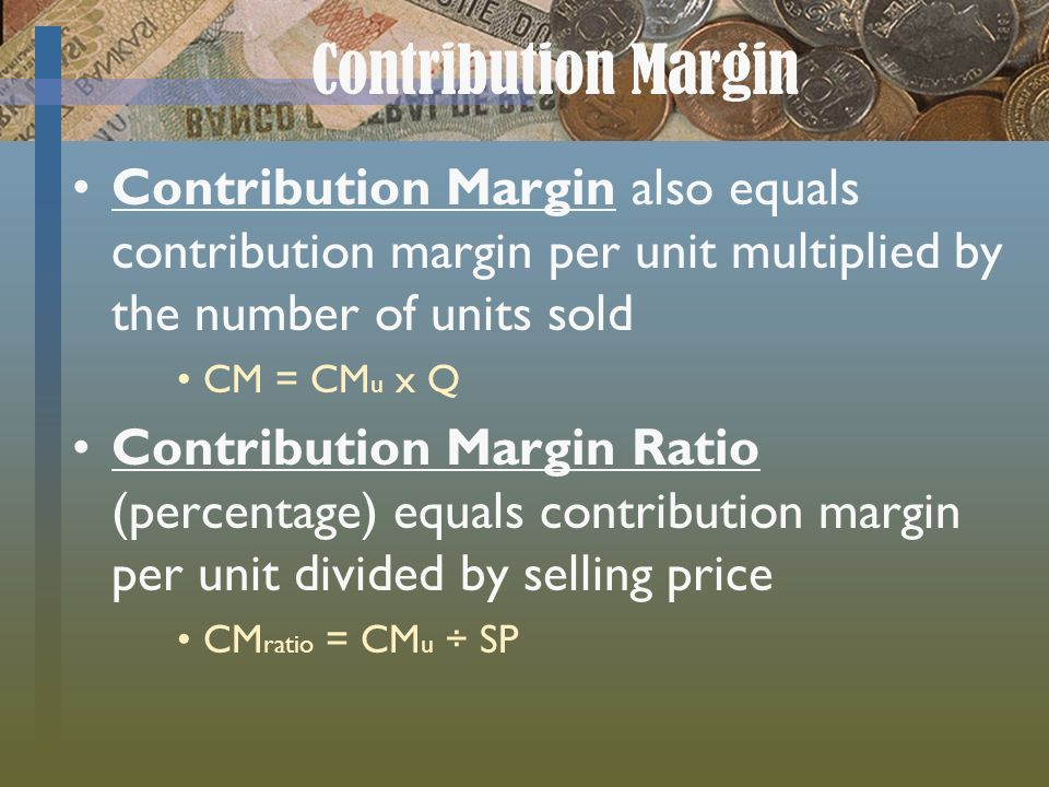 per unit contribution margin ratio formula motorcycle