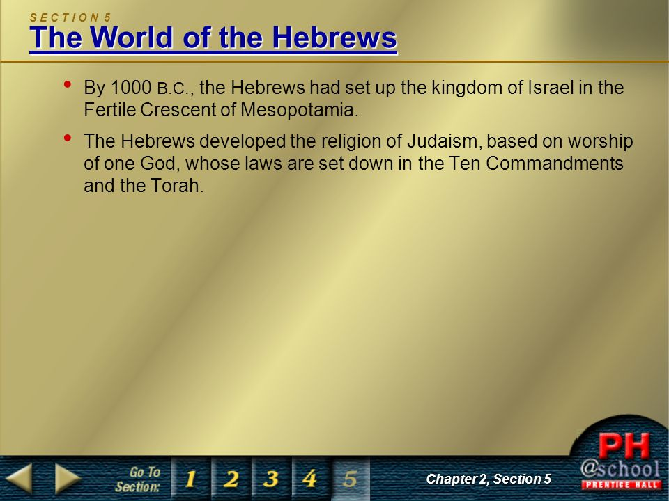 S E C T I O N 5 The World of the Hebrews