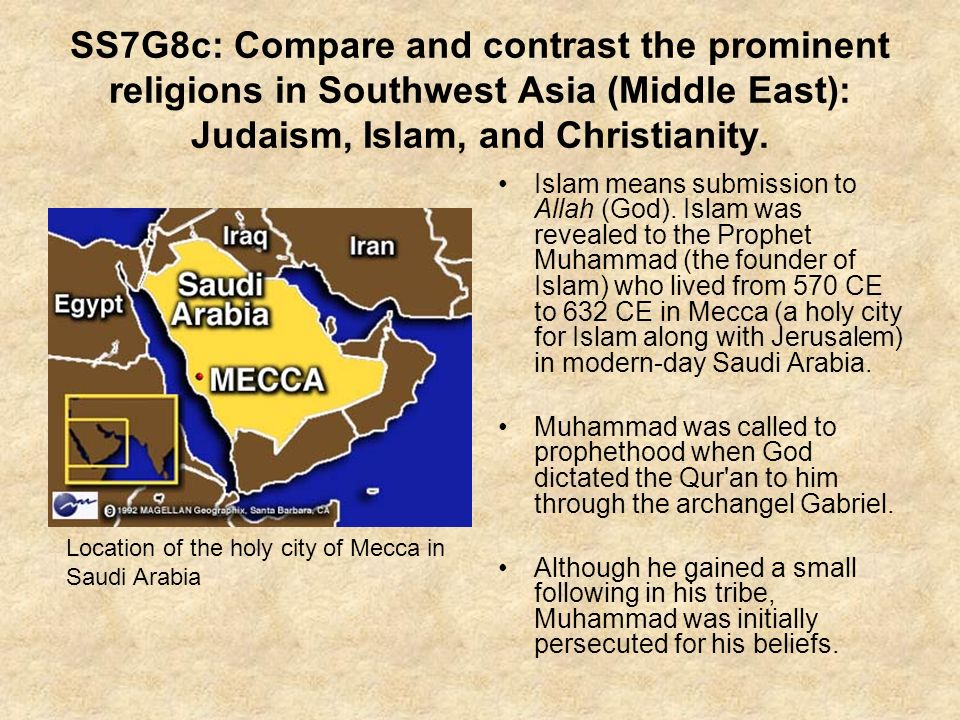 compare and contrast 3 major religions islam christianity judaism Both christianity and judaism have been affected by the diverse cultures of their respective members talmudic sages hillel and rabbi akiva commented that this is a major element of the jewish religion also by contrast, christianity is an explicitly evangelistic religion.