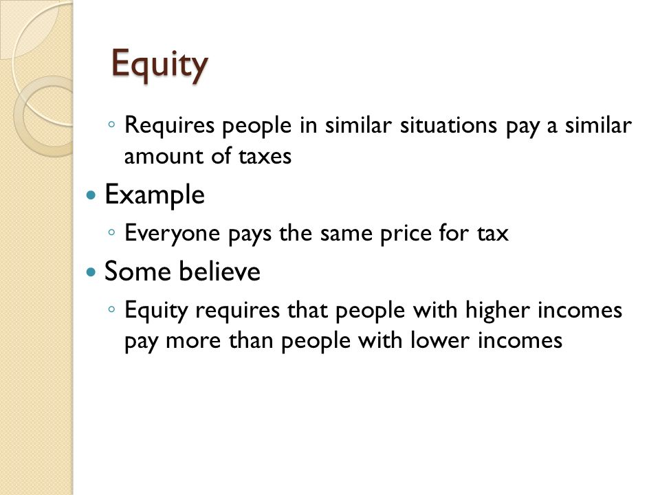 Equity Example Some believe