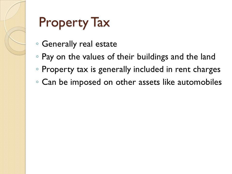 Property Tax Generally real estate