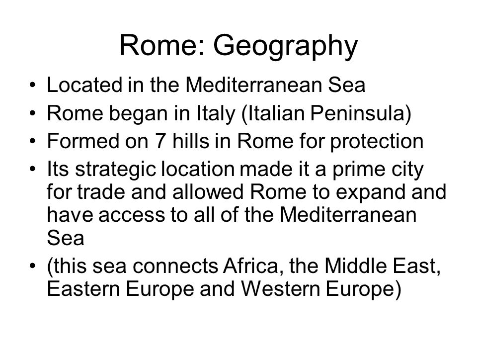 Rome: Geography Located in the Mediterranean Sea